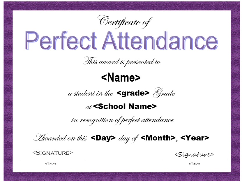 Perfect Attendance Certificate Template 13 Free Sample Perfect Attendance Certificate Templates Printable Samples