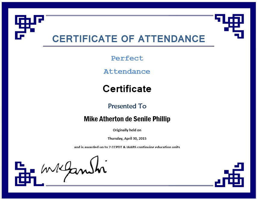 13 Free Sample Perfect Attendance Certificate Templates Printable Samples